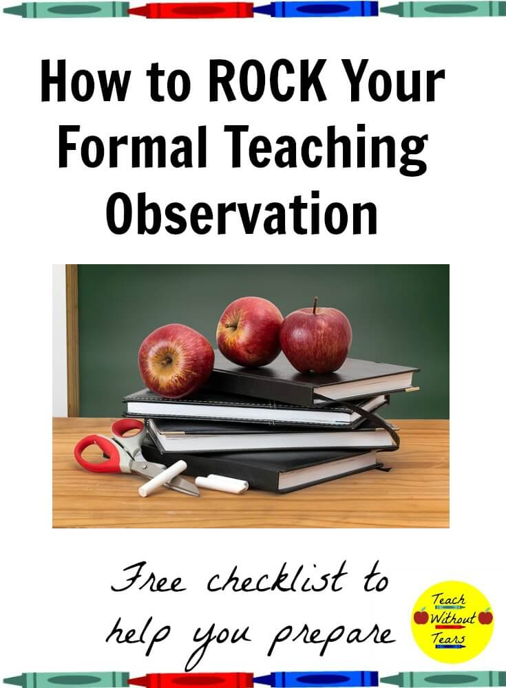 Find out how to rock your formal teaching observation, and download a free checklist to help you prepare.