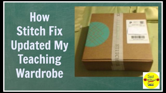 How Stitch Fix Updated My Teaching Wardrobe