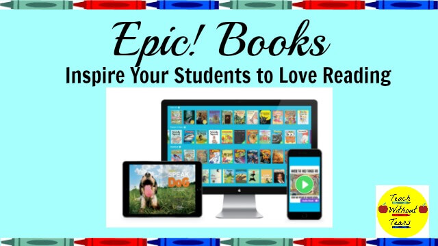 Inspire your students to love reading with 25,000 books from Epic! books.