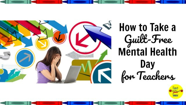 Guilt-Free Mental Health Day for Teachers
