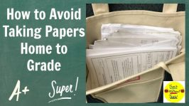 How to Avoid Taking Papers Home to Grade