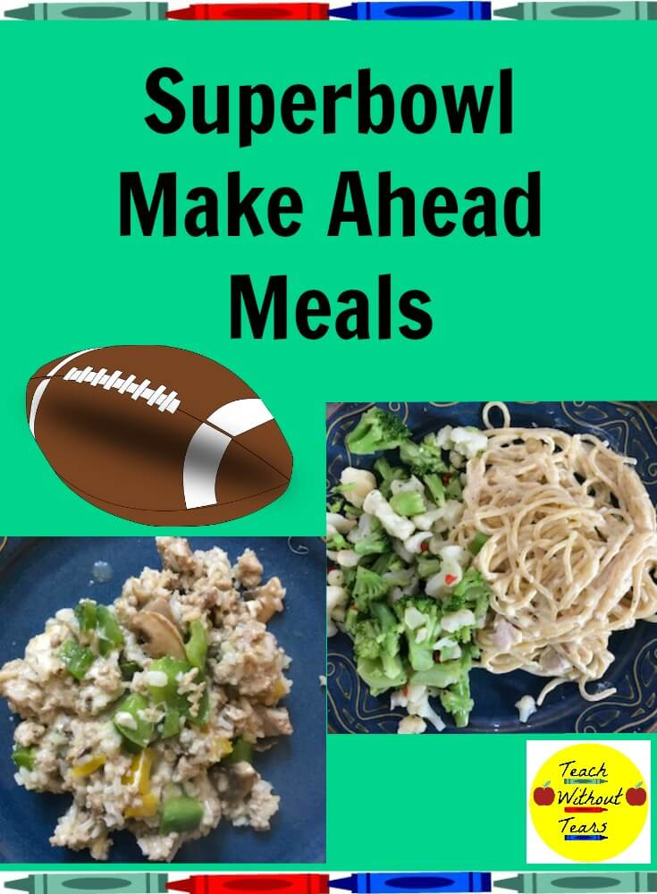 Destress this week with Superbowl Make Ahead Meals.