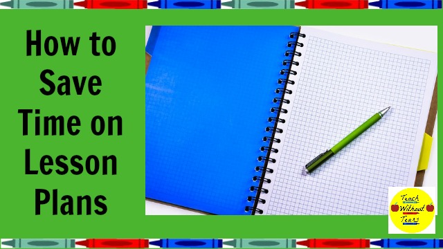 How to Save Time on Lesson Plans