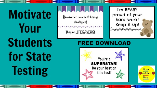 State testing is hard for students. Use these tips to motivate your students to do their best. Plus, get a free download!