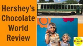 Hershey's Chocolate World Review