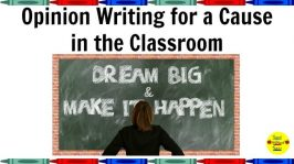 Opinion Writing for a Cause in the Classroom