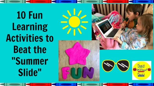 "10 Fun Ways to Beat the ""Summer Slide"""