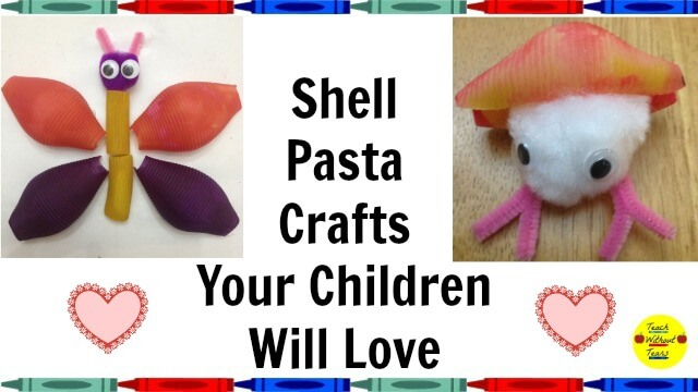 Shell Pasta Crafts Your Children Will Love