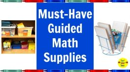 Must-Have Guided Math Supplies