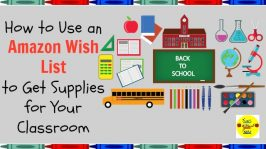 How to Use an Amazon Wish List to Get Supplies for Your Classroom