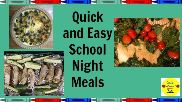 Making dinner is probably the last thing you feel like doing after teaching all day. Here are some quick and easy school night meals.
