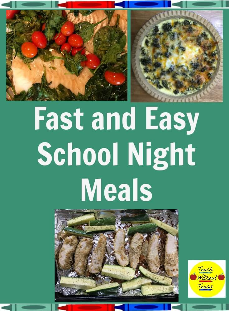 Making dinner is probably the last thing you feel like doing after teaching all day. Here are some fast and easy school night meals.