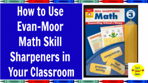 Are you looking for guided math resources for your classroom? Check out the Evan-Moor Math Skill Sharpeners.