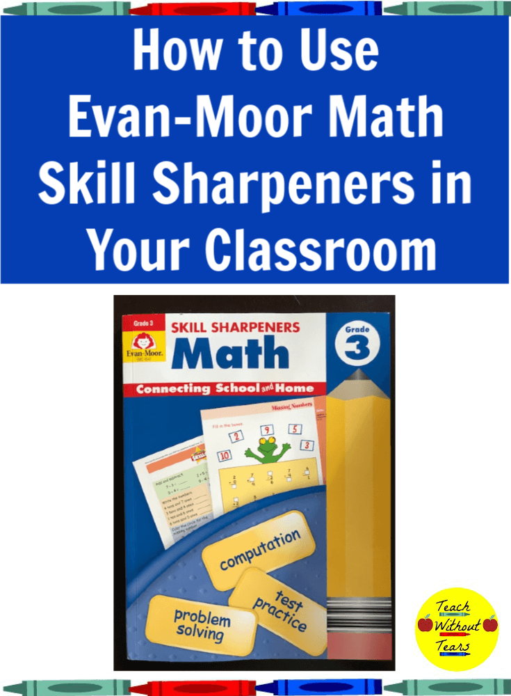 Get some tips for using the Evan-Moor Math Skill Sharpeners in your classroom.