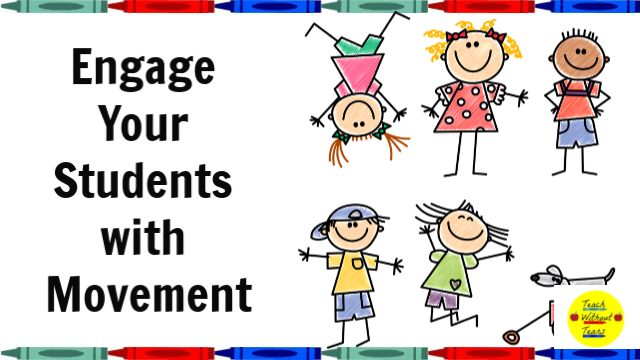Your students can't sit still for long periods of time. Use these strategies to engage your students with movement.