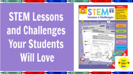 Check out the amazing STEM Lessons and Challenges book from Evan-Moor. Every lesson connects to science standards and provides lots of hands-on learning for your students.