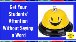 Getting your students' attention can be a challenge. Use these fun tools to get your students' attention without saying a word.
