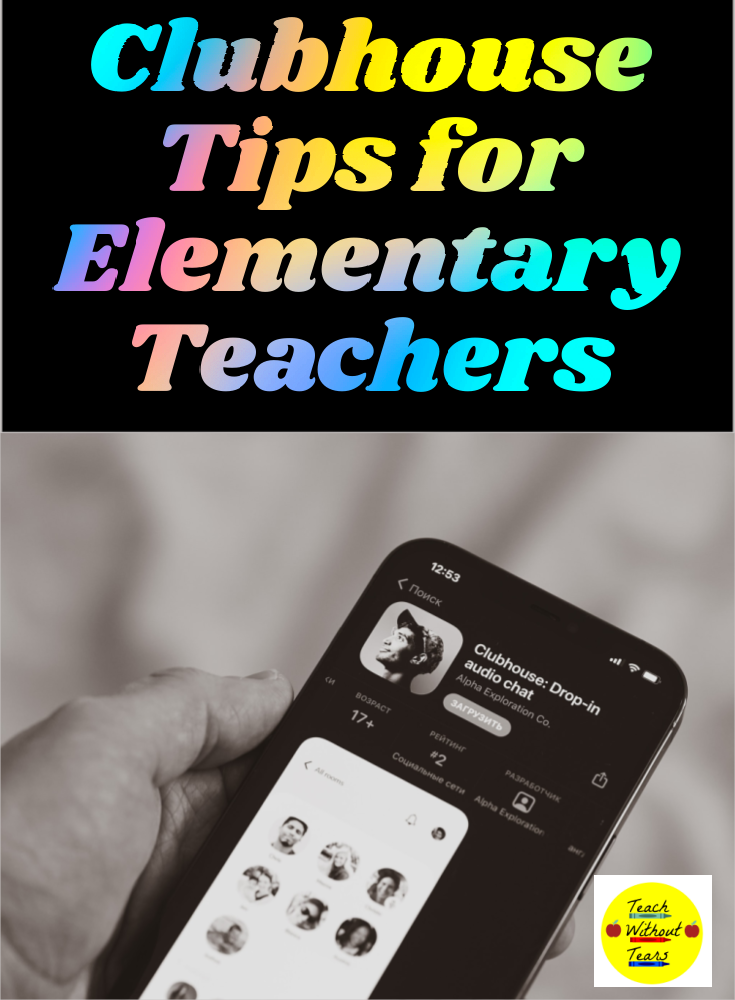 The Clubhouse app is an amazing place to connect with other teachers! Check out these Clubhouse tips for elementary teachers to find out how to get started.