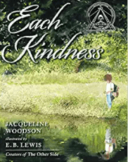 Each Kindness is a great book to use to teach summarizing and finding themes.