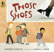 Those Shoes is a great book to use to teach summarizing and finding themes.