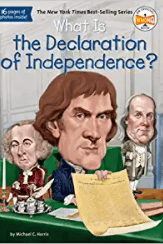 Use What Is the Declaration of Independence to teach asking and answering questions in informational texts.