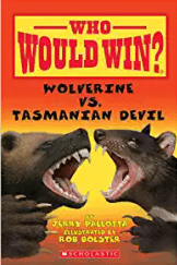 Who Would Win? Wolverine or Tasmanian Devil to teach text structures